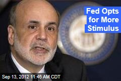 Fed Opts for More Stimulus