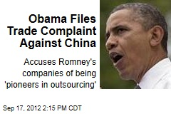Obama Files Trade Complaint Against China