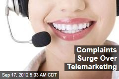 Complaints Surge Over Telemarketing