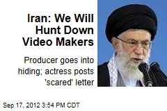 Iran: We Will Hunt Down Video Makers