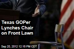 Texas GOPer Lynches Chair on Front Lawn