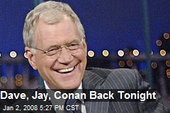 Dave, Jay, Conan Back Tonight