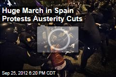 Huge March in Spain Protests Austerity Cuts