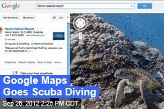 Google Maps Goes Scuba Diving