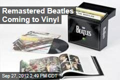 Remastered Beatles Coming to Vinyl