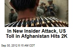 In New Insider Attack, US Toll in Afghanistan Hits 2K