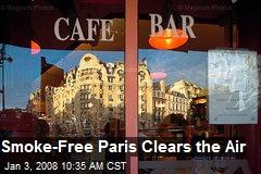 Smoke-Free Paris Clears the Air