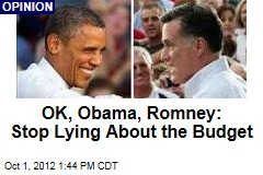 OK, Obama, Romney: Stop Lying About the Budget