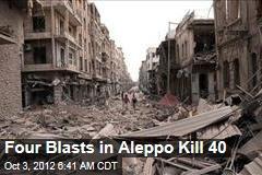 Four Blasts in Aleppo Kill 40