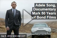 Adele Song, Documentary Mark 50 Years of Bond Films