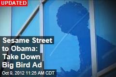 Obama Ad Snarks at America's 'Real' Menace: Big Bird