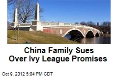 China Family Sues Over Ivy League Promises