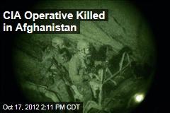 CIA Operative Killed in Afghanistan