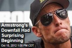 Armstrong's Downfall Had Surprising Beginning