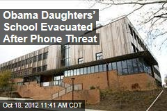 Obama Daughters' School Evacuated After Phone Threat