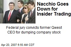 Nacchio Goes Down for Insider Trading