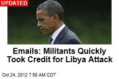 Emails: Prez Knew Militants Were Behind Libya Attacks