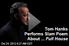 Tom Hanks Performs Slam Poem About ... Full House