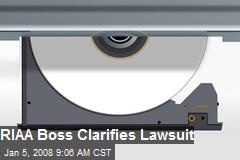 RIAA Boss Clarifies Lawsuit