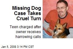 Missing Dog Case Takes Cruel Turn
