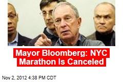 Mayor Bloomberg: NYC Marathon Is Canceled