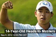 14-Year-Old Heads to Masters