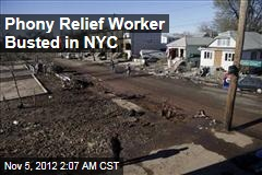 Phony Relief Worker Busted in NYC