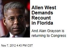 Allen West Demands Recount in Florida