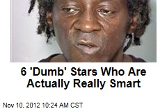 6 'Dumb' Stars Who Are Actually Really Smart