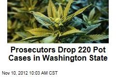 Prosecutors Drop 220 Pot Cases in Washington State
