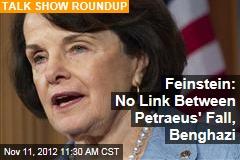 Feinstein: No Link Between Petraeus' Fall, Benghazi