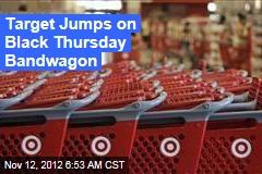 Target Jumps on Black Thursday Bandwagon