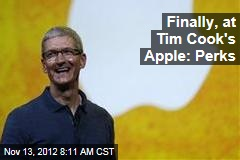 Finally, at Tim Cook's Apple: Perks