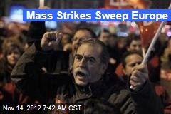 Mass Strikes Sweep Europe