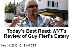 Today's Best Read: NYT's Review of Guy Fieri's Eatery