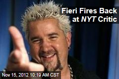 Fieri Fires Back at NYT Critic