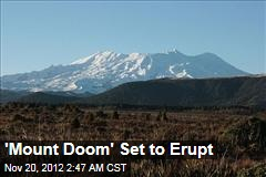 NZ 'Mount Doom' Set to Erupt