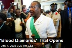 'Blood Diamonds' Trial Opens