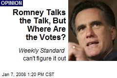 Romney Talks the Talk, But Where Are the Votes?