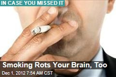 Smoking Rots Your Brain, Too