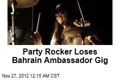 Party Rocker Loses Bahrain Ambassador Gig
