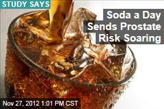 Soda a Day Sends Prostate Risk Soaring