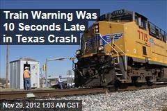 Train Warning Delayed in Texas Crash: Records