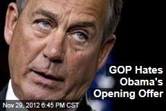 GOP Hates Obama's Opening Offer