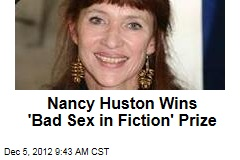 Nancy Huston Wins 'Bad Sex in Fiction' Prize