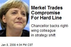 Merkel Trades Compromise For Hard Line