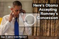 Here's Obama Accepting Romney's Concession