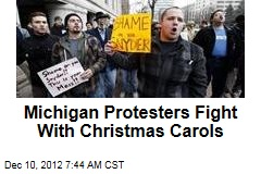 Michigan Protestors Fight With Christmas Carols