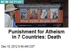 Punishment for Atheism in 7 Countries: Death