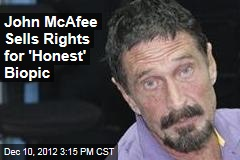 John McAfee Sells Rights for 'Honest' Biopic